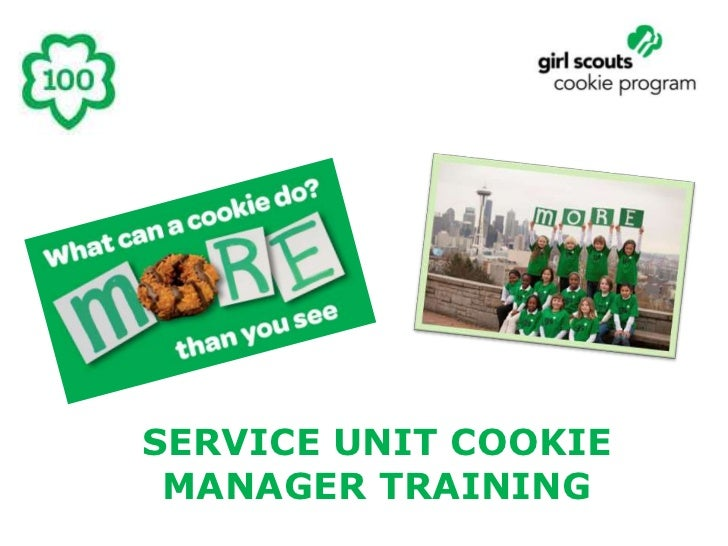 SERVICE UNIT COOKIE MANAGER TRAINING