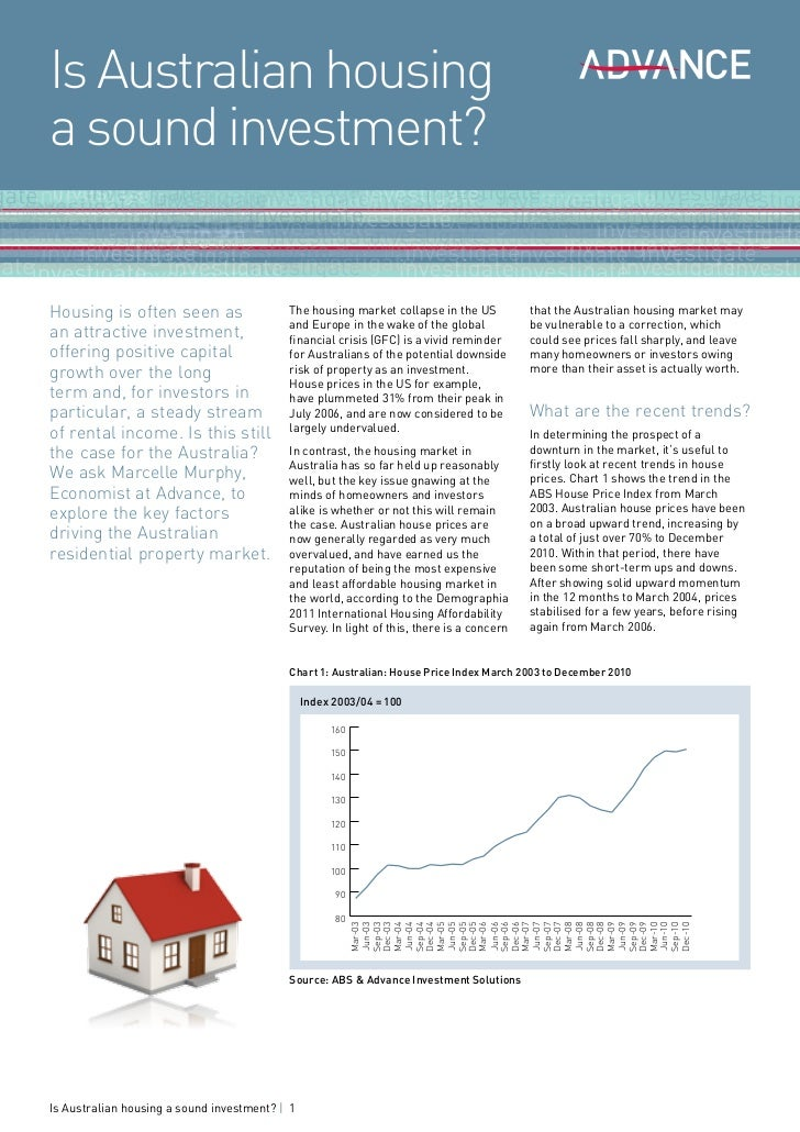 Is Australian housinga sound investment?Housing is often seen as                   The housing market collapse in the US  ...