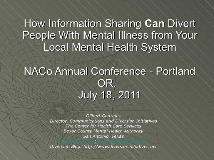 How Information Sharing  Can  Divert People With Mental Illness from Your Local Mental Health System NACo Annual Conferenc...