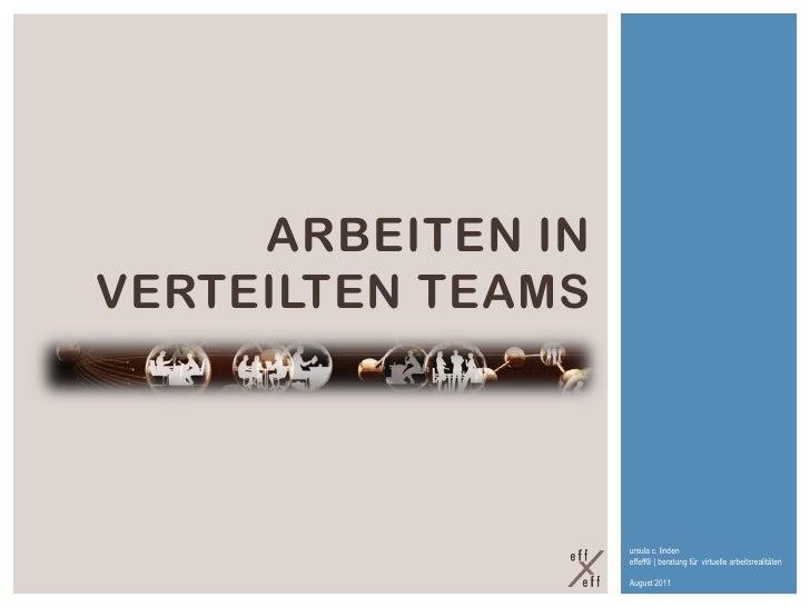 ARBEITEN INVERTEILTEN TEAMS                   ursula c. linden                   effeff® | beratung für virtuelle arbeitsr...