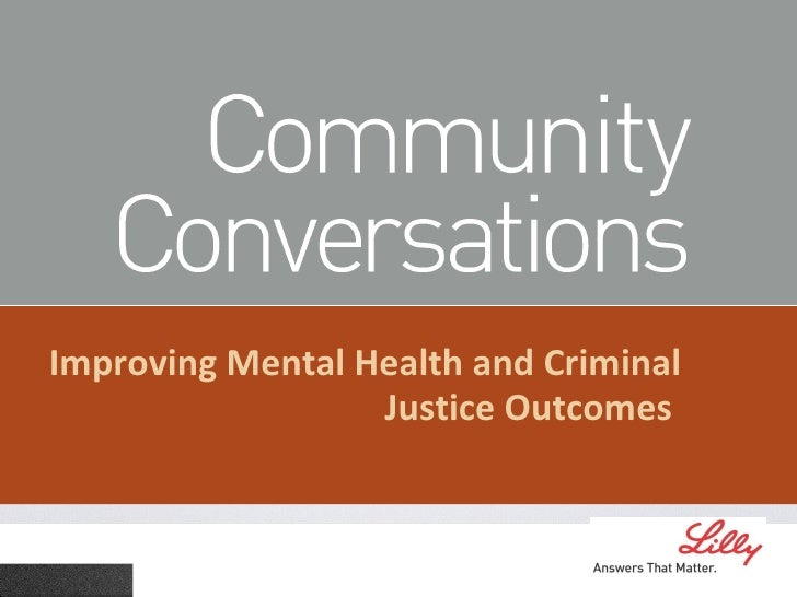 Improving Mental Health and Criminal Justice Outcomes