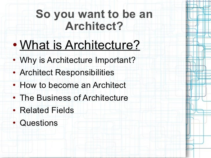2011 career day architect for Do i need an architect