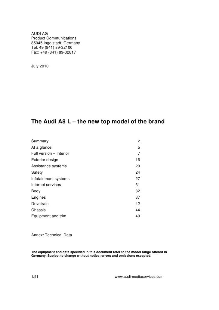 AUDI AG Product Communications 85045 Ingolstadt, Germany Tel: 49 (841) 89-32100 Fax: +49 (841) 89-32817   July 2010     Th...
