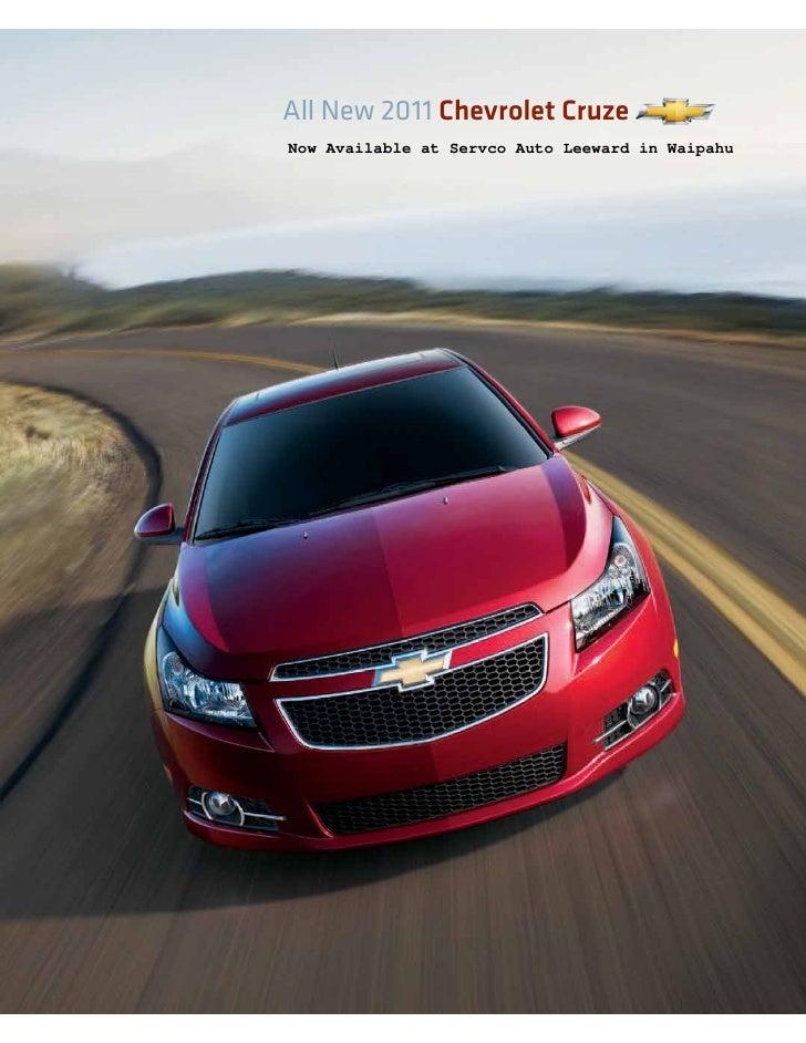 All New 2011 Chevrolet CruzeNow Available at Servco Auto Leeward in Waipahu