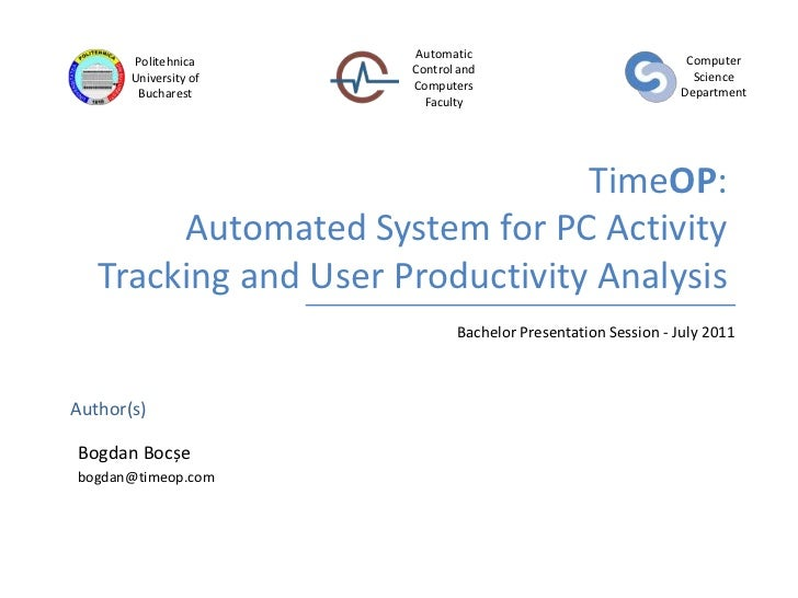 TimeOP: Automated System for PC Activity Tracking and User Productivity Analysis<br />Bachelor Presentation Session - July...