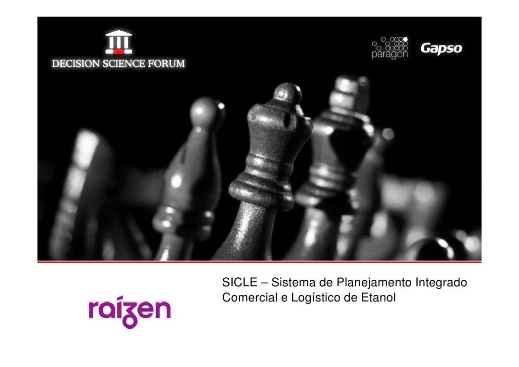 SICLE – Sistema de Planejamento IntegradoComercial e Logístico de Etanol