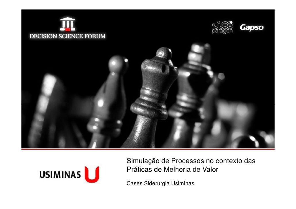 Simulação de Processos no contexto daslogomarca da sua   Práticas de Melhoria de Valor  empresa aqui                   Cas...