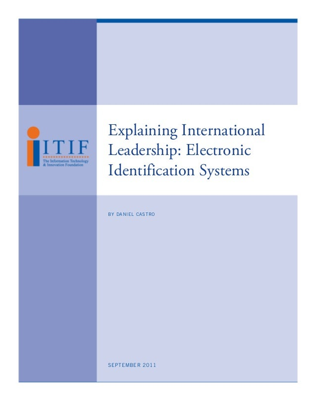 Explaining InternationalLeadership: ElectronicIdentification SystemsBY DANIEL CASTROSEPTEMBER 2011
