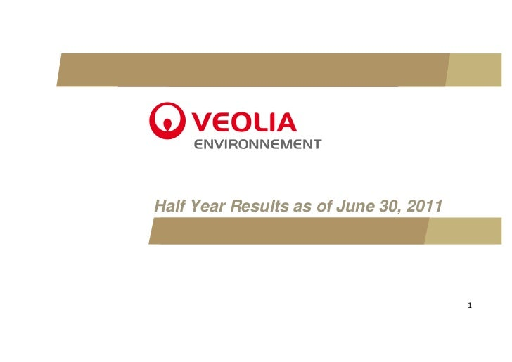 Half Year Results as of June 30, 2011                                        1