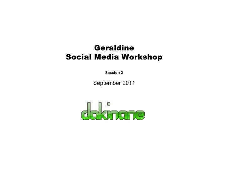 Geraldine Social Media Workshop Session 2 September 2011