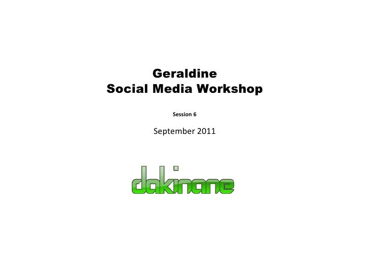 Geraldine Social Media Workshop Session 6 September 2011