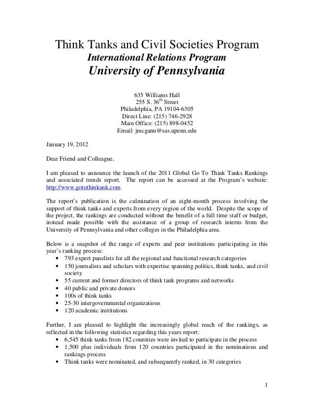 1 Think Tanks and Civil Societies Program International Relations Program University of Pennsylvania 635 Williams Hall 255...