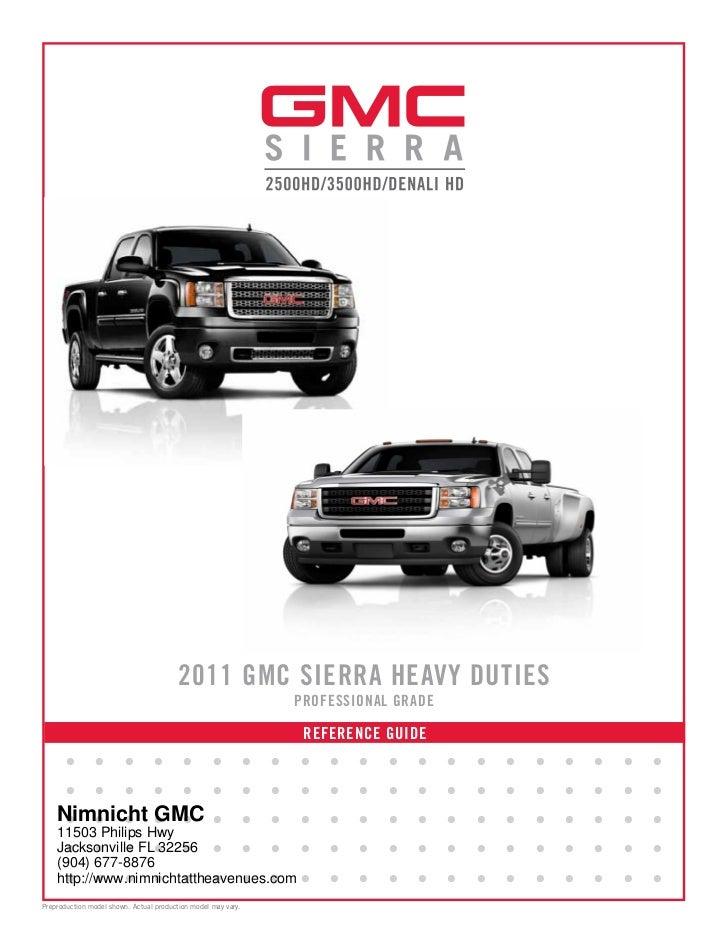 2011 GMC SIERRA HEAVY DUTIES                                                               PROFESSIONAL GRADE             ...