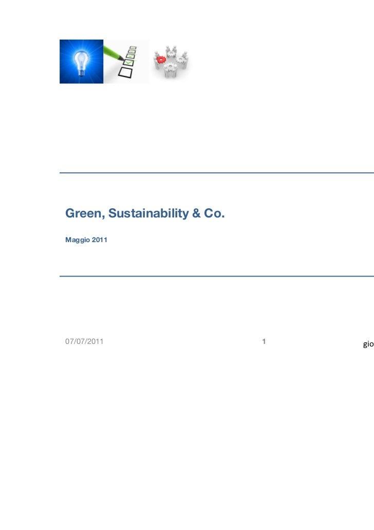 Green, Sustainability & Co.Maggio 201107/07/2011                    1   giorgio.cannizzaro@hotmail.com