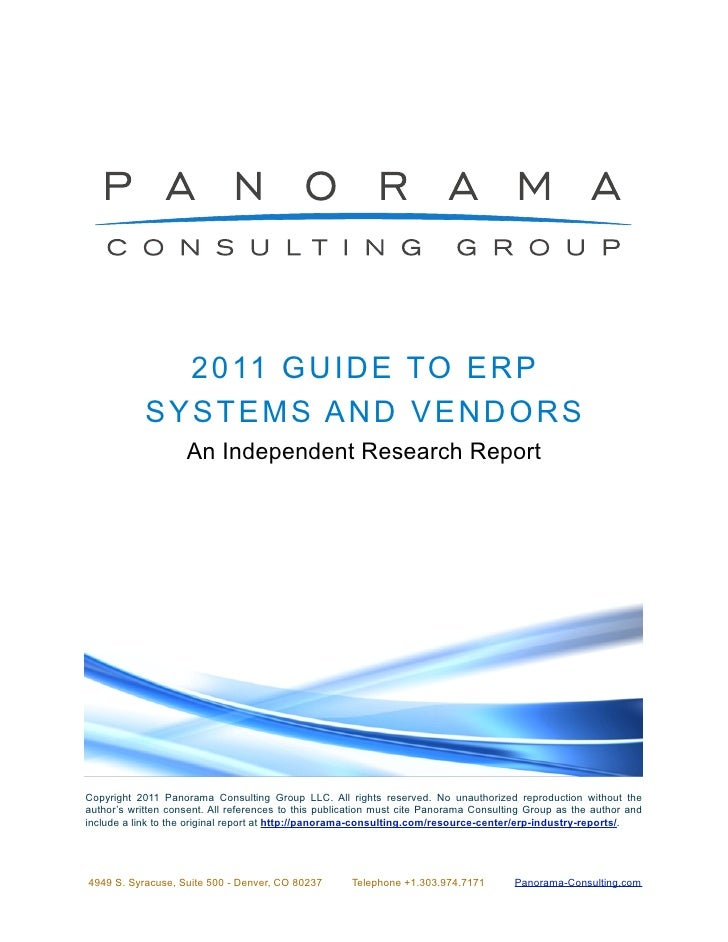 2 0 11 GU ID E TO E R P            SYSTEMS A N D V E N D OR S                    An Independent Research ReportCopyright 2...