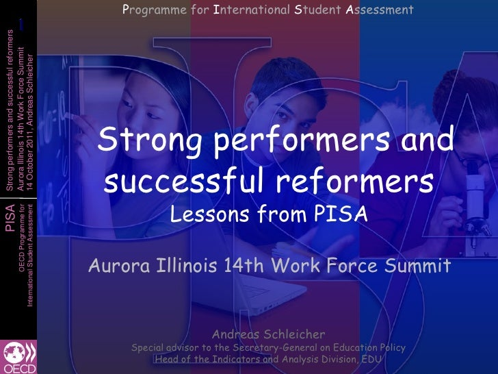 Programme for International Student Assessment            1            1Strong performers and successful reformersAurora I...