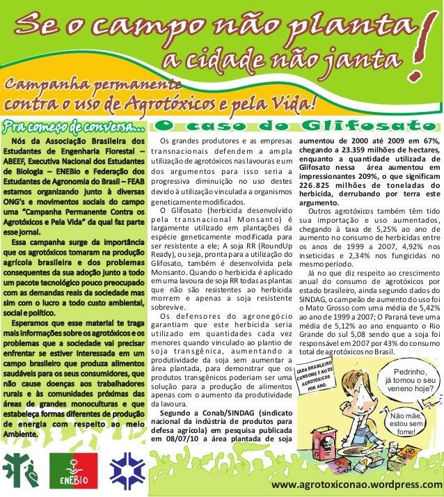 Se o campo não plantaCampanha permanentecontra o uso de Agrotóxicos e pela Vida!                                          ...