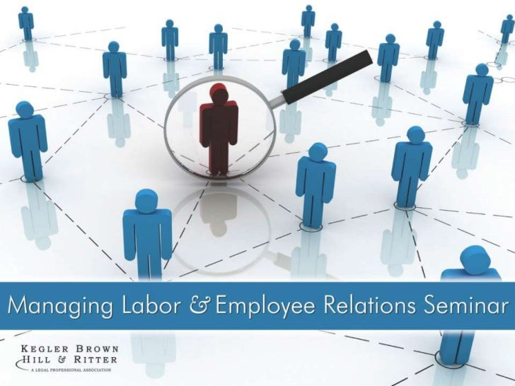 2011 Managing Labor and Employee Relations Seminar