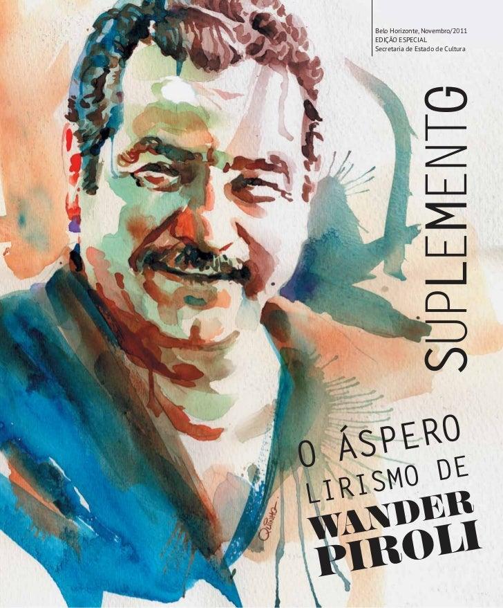 Belo Horizonte, Novembro/2011    EDIÇÃO ESPECIAL    Secretaria de Estado de CulturaO    ERO  ÁSP E       D     SMOLIRI   N...