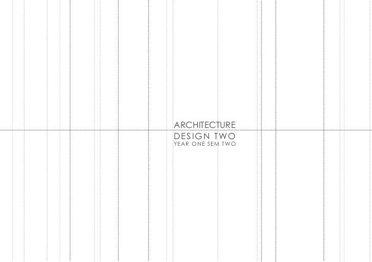 ARCHITECTUREDESIGN TWOYEAR ONE SEM TWO