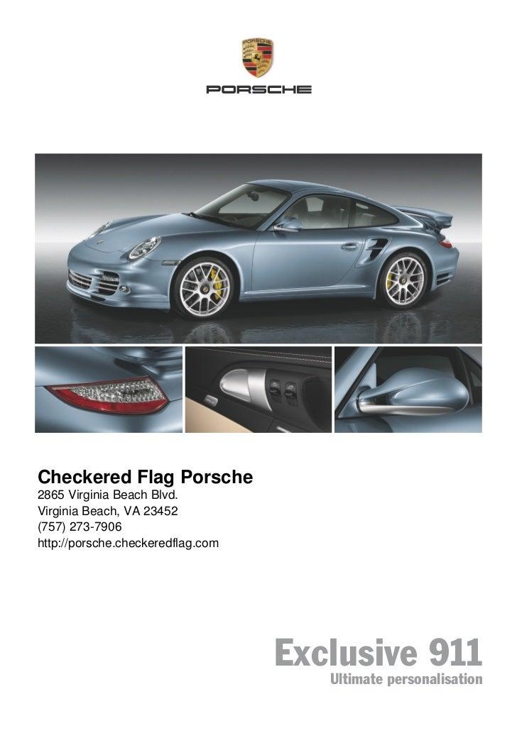 Checkered Flag Porsche2865 Virginia Beach Blvd.Virginia Beach, VA 23452(757) 273-7906http://porsche.checkeredflag.com     ...