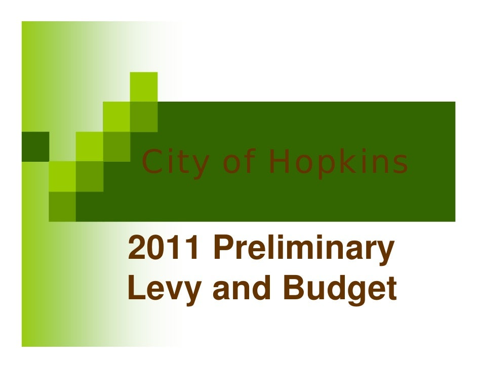 City of Hopkins  2011 Preliminary Levy and Budget