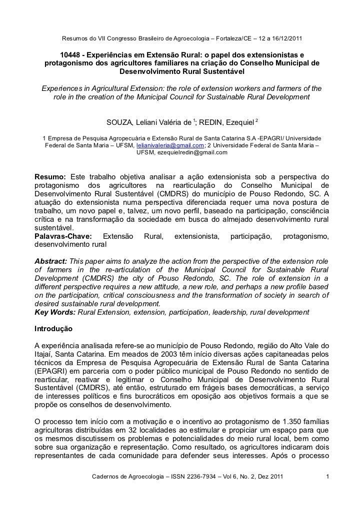 Resumos do VII Congresso Brasileiro de Agroecologia – Fortaleza/CE – 12 a 16/12/2011      10448 - Experiências em Extensão...