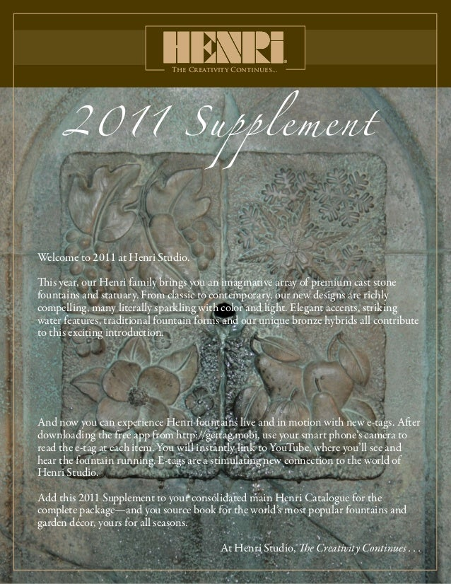 The Creativity Continues... 2011 Supplement Welcome to 2011 at Henri Studio. This year, our Henri family brings you an ima...