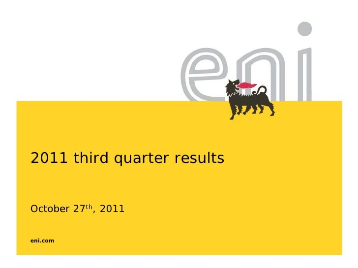 2011 third quarter resultsOctober 27th, 2011eni.com