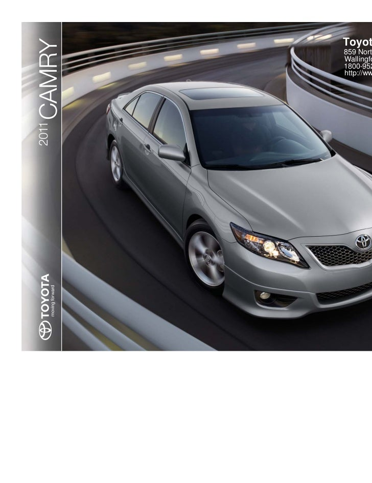 Toyota Of WallingfordCAMRY 859 North Colony Rd. Wallingford CT 06492  1800 952 0950 ...