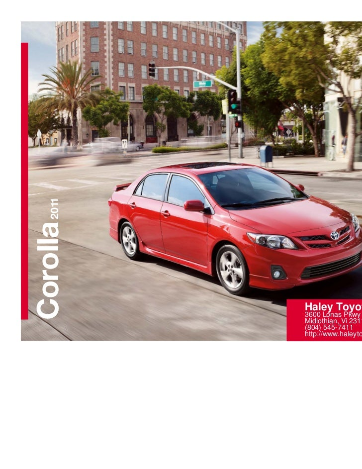 Lovely 2011Corolla Haley Toyota Of Richmond 3600 Lonas Pkwy Midlothian, ...