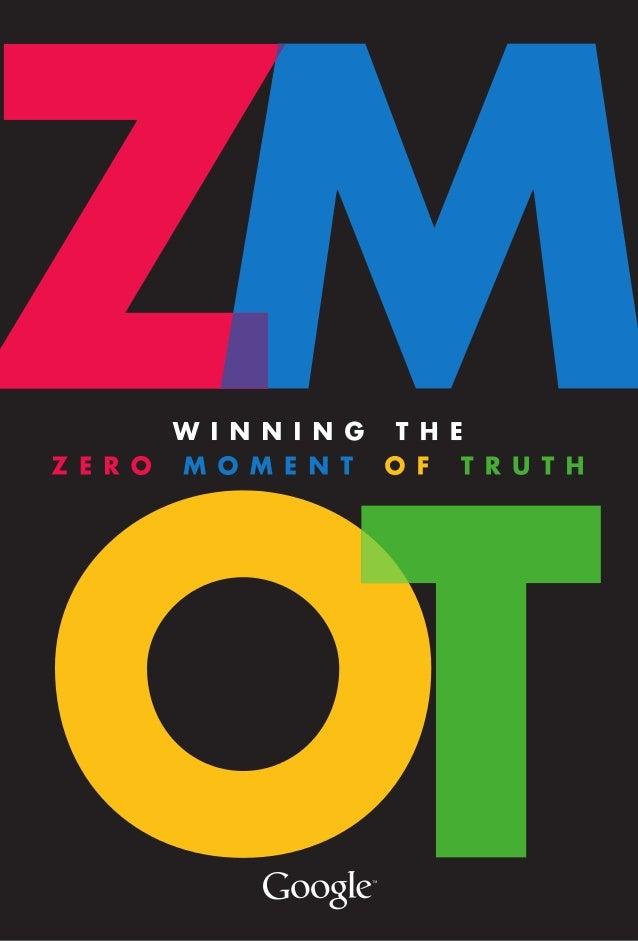 ZMOTWINNING THE ZERO MOMENT OF TRUTH By Jim Lecinski