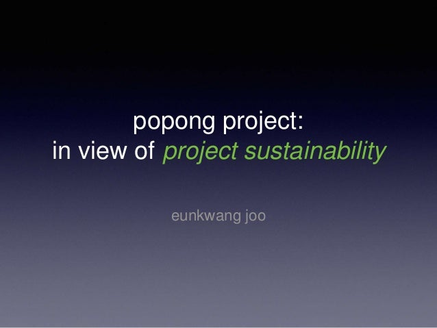 popong project: in view of project sustainability eunkwang joo
