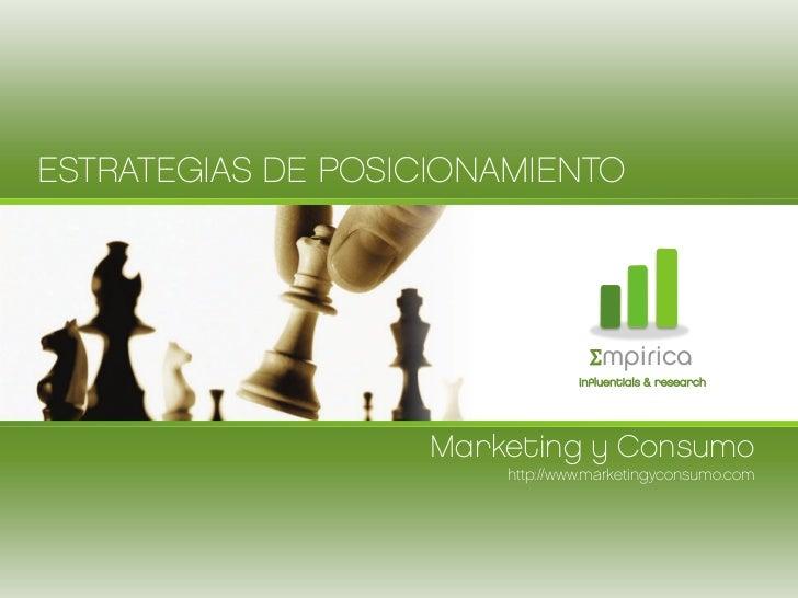 ESTRATEGIAS DE POSICIONAMIENTO                                  Σmpirica                                 influentials & re...