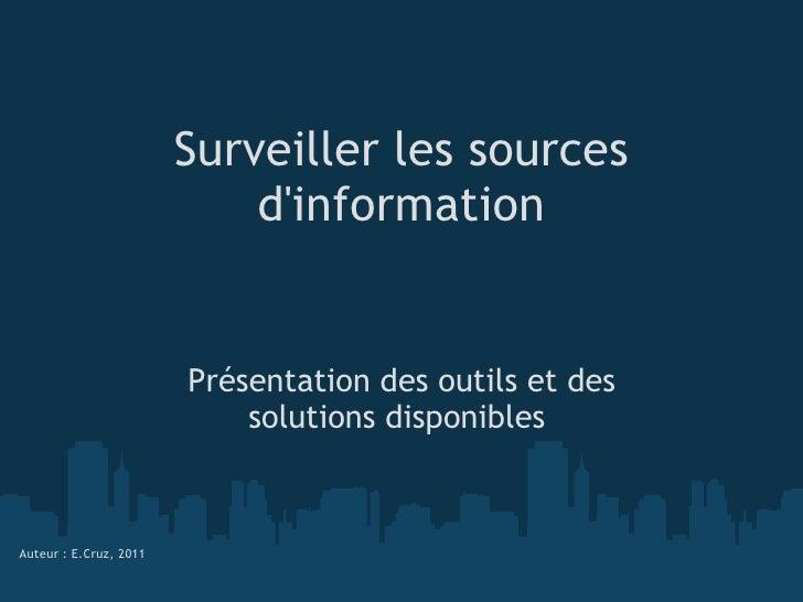 20110121-SurveillanceSourcesInfo