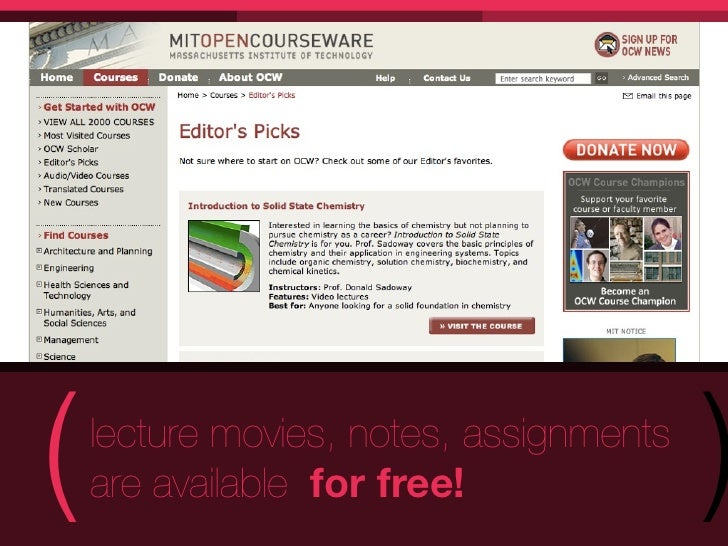 (   lecture movies, notes, assignments    are available for free!              )