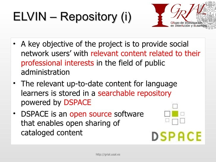 ELVIN – Repository (i) <ul><li>A key objective of the project is to provide social network users' with  relevant content r...