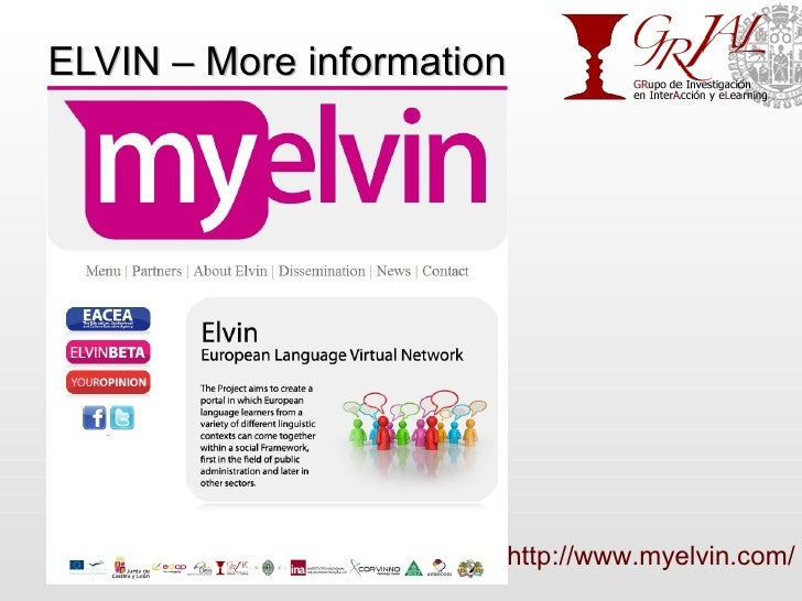 ELVIN – More information http://grial.usal.es http://www.myelvin.com/