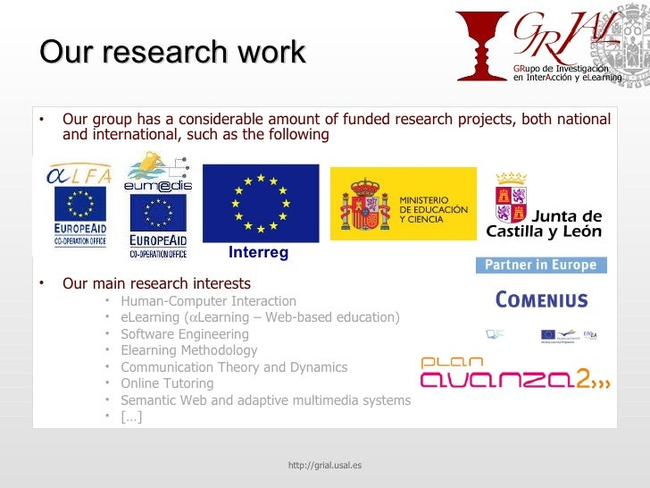 Our research work <ul><li>Our group has a considerable amount of funded research projects, both national and international...