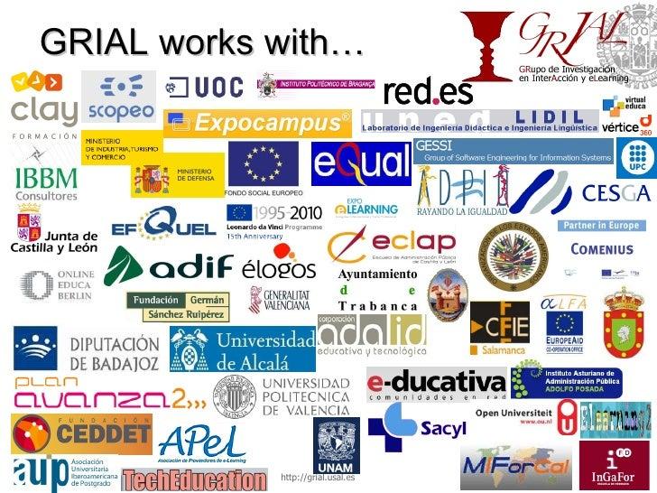 GRIAL works with… http://grial.usal.es http://grial.usal.es