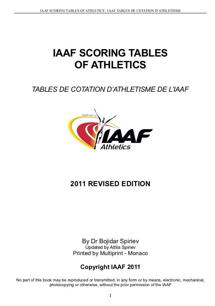 IAAF SCORING TABLES OF ATHLETICS / IAAF TABLES DE COTATION D'ATHLETISME                    IAAF SCORING TABLES            ...