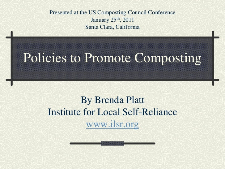 Presented at the US Composting Council Conference                      January 25th, 2011                   Santa Clara, C...