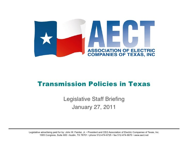 Transmission Policies in Texas                                 Legislative Staff Briefing!                                 ...