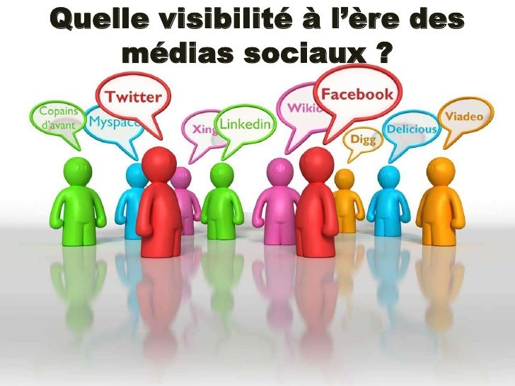 Quelle visibilité à l'ère des médias sociaux ?<br />