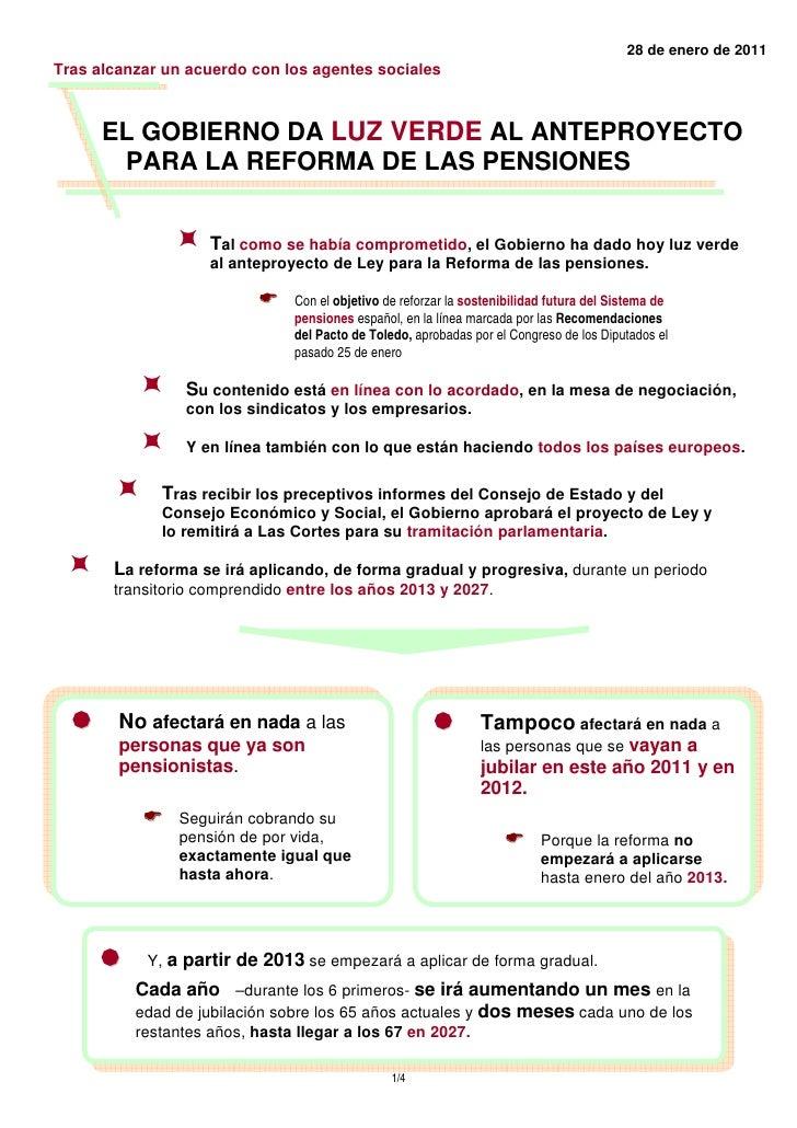 28 de enero de 2011Tras alcanzar un acuerdo con los agentes sociales      EL GOBIERNO DA LUZ VERDE AL ANTEPROYECTO       P...