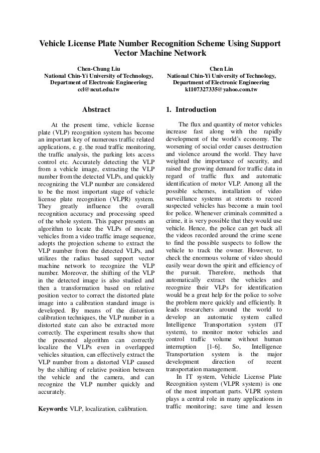Vehicle License Plate Number Recognition Scheme Using Support Vector Machine Network Chen-Chung Liu National Chin-Yi Unive...