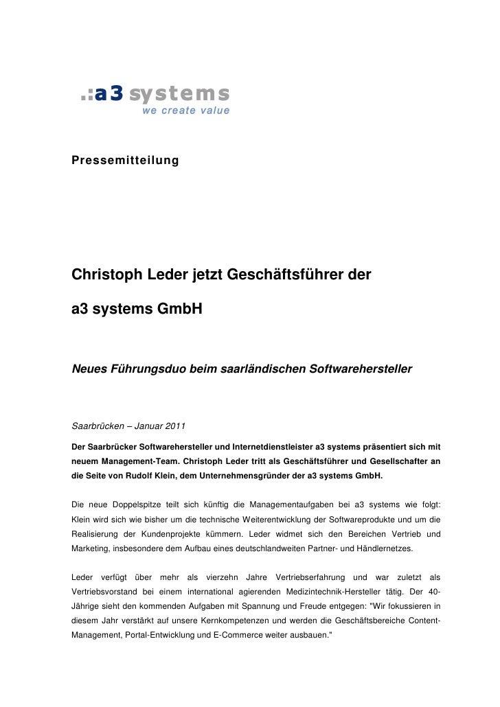 PressemitteilungChristoph Leder jetzt Geschäftsführer dera3 systems GmbHNeues Führungsduo beim saarländischen Softwarehers...