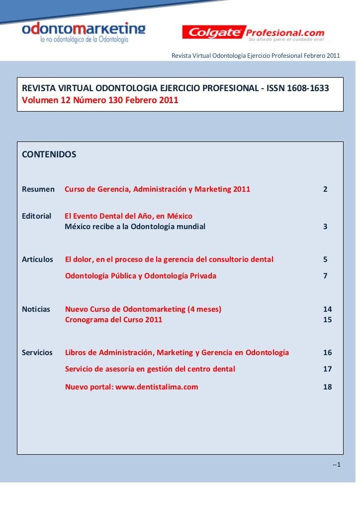 Revista Virtual Odontología Ejercicio Profesional Febrero 2011REVISTA VIRTUAL ODONTOLOGIA EJERCICIO PROFESIONAL - ISSN 160...