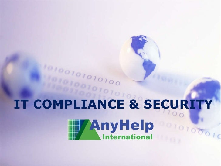 IT COMPLIANCE & SECURITY