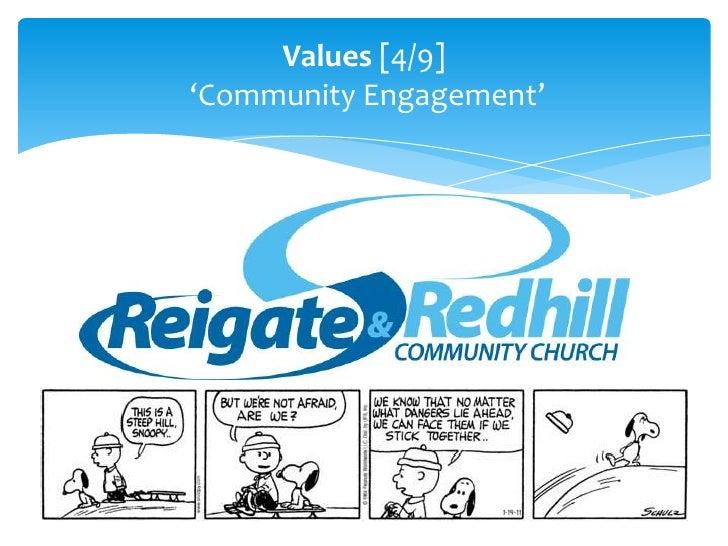 Values [4/9]<br /> 'Community Engagement'<br />